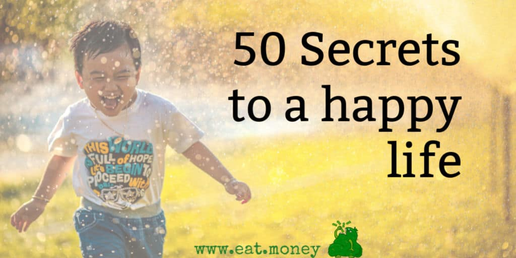 secrets to a happy life