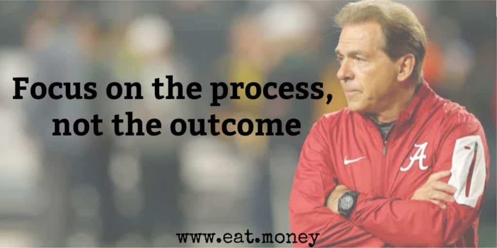 focus on the process not the outcome