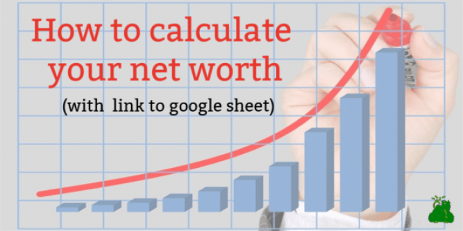 How to Calculate your Net Worth (with free calculator) — EAT